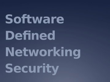 Software Defined Networking Security