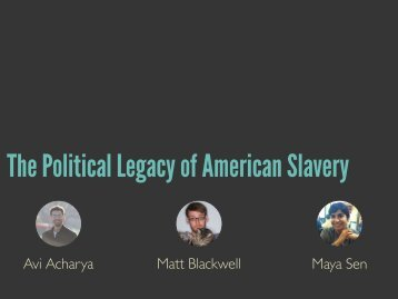 The Political Legacy of American Slavery