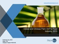 Global and Chinese Palm Oil For Food Industry, 2015