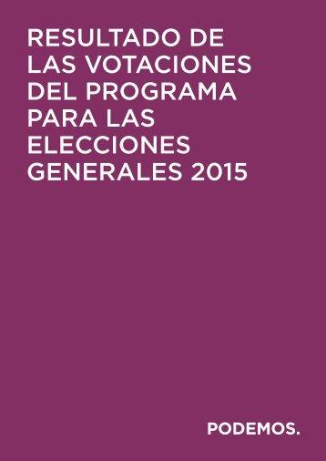RESULTADO DE LAS VOTACIONES DEL PROGRAMA PARA LAS ELECCIONES GENERALES 2015