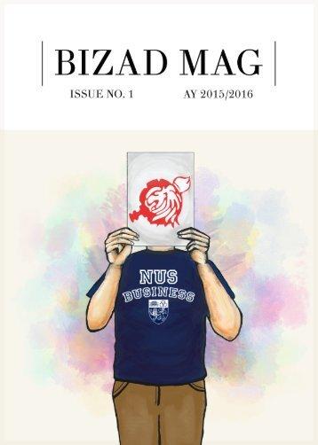 Bizad Mag Issue AY 2015/2016 No. 1