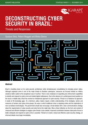 Deconstructing Cyber Security in Brazil