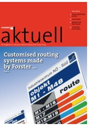 Customised routing systems made by Forster ...