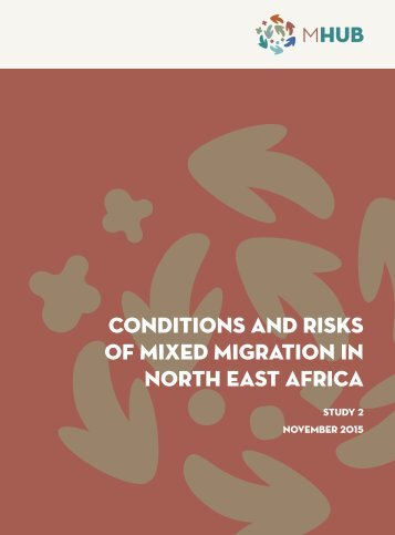 CONDITIONS AND RISKS OF MIXED MIGRATION IN NORTH EAST AFRICA