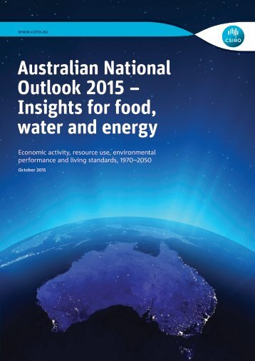 Australian National Outlook 2015 – Insights for food water and energy