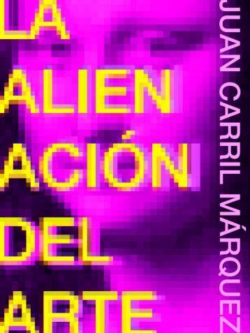 LA ALIENACIÓN DEL ARTE