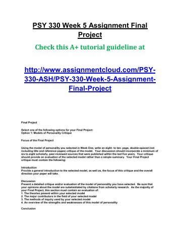 psy 330 week 2 assignment nature Psy 322 week 3 team assignment consumer traits and behaviors paper and presentation outline  2   click the assignment files tab to submit your assignment.