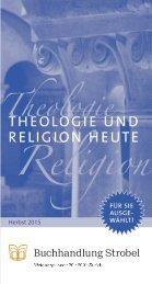 Theologie und Religion Heute - Herbst 2015