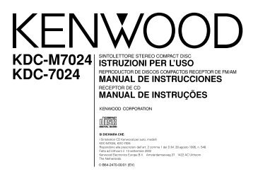 Kenwood KDC-7024 - Manuale d'Istruzioni KDC-7024