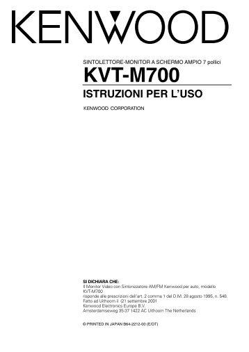 Kenwood KVT-M700 - Manuale d'Istruzioni KVT-M700