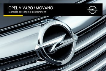 Opel Vivaro Infotainment Manual MY 16.0 - Vivaro Infotainment Manual MY 16.0 manuale