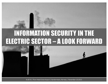 INFORMATION SECURITY IN THE ELECTRIC SECTOR – A LOOK FORWARD