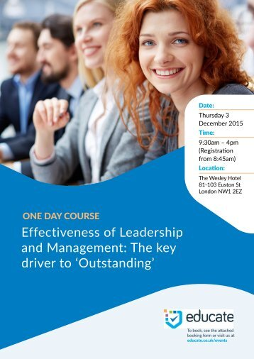 Effectiveness of Leadership and Management The key driver to 'Outstanding'