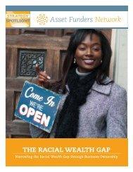 THE RACIAL WEALTH GAP