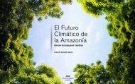 El Futuro Climático de la Amazonía