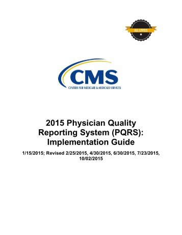 2015 Physician Quality Reporting System (PQRS) Implementation Guide