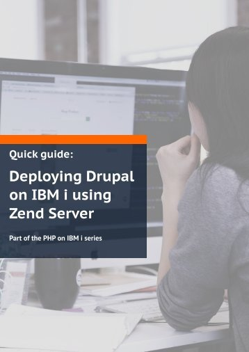 Deploying Drupal on IBM i using Zend Server
