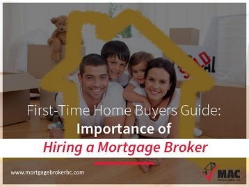 Advantages of Hiring Mortgage Broker in Vancouver