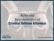 Criminal Defense Attorney - Their Roles and Responsibilities