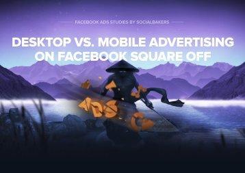 DESKTOP VS MOBILE ADVERTISING ON FACEBOOK SQUARE OFF