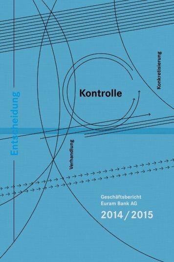 Geschäftsbericht Euram Bank AG 2014 / 2015