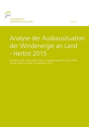 Analyse der Ausbausituation der Windenergie an Land - Herbst 2015