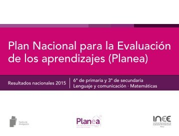 Plan Nacional para la Evaluación de los aprendizajes (Planea)