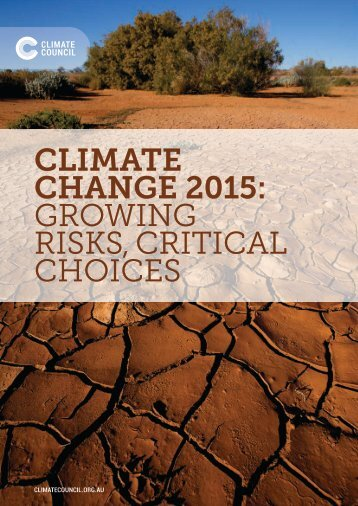 Climate Change 2015 Growing Risks Critical Choices
