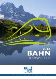 Bahnreisen Sutter - Katalog 2016
