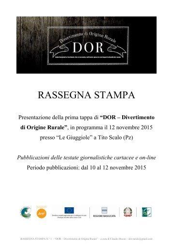 """DOR """"Divertimento di Origine Rurale"""" - RASSEGNA STAMPA DEL 10-11-12 NOVEMBRE - PRESENTAZIONE EVENTO"""