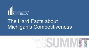 The Hard Facts about Michigan's Competitiveness