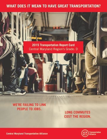 WHAT DOES IT MEAN TO HAVE GREAT TRANSPORTATION?