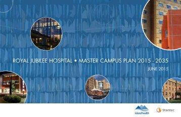 ROYAL JUBILEE HOSPITAL • MASTER CAMPUS PLAN 2015 - 2035