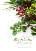 A Guide to Eco-Friendly Home Gardening - Page 5
