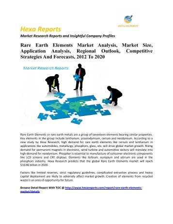 Rare Earth Elements Market Analysis, Market Size, Application Analysis, Regional Outlook, Competitive Strategies And Forecasts, 2012 To 2020