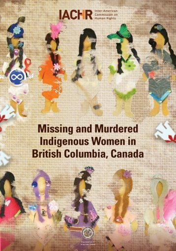 Missing and Murdered Indigenous Women in British Columbia Canada