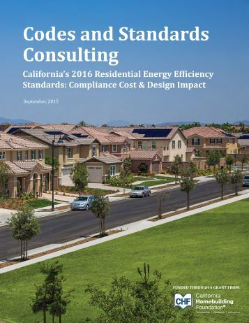 CA 2016 Residential Energy Efficiency Standards Compliance Cost & Design Impact - spread format