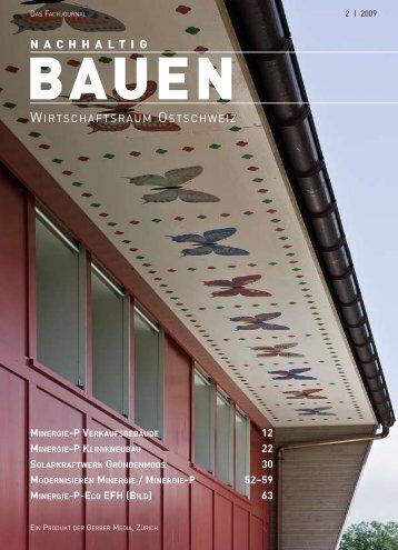 Nachhaltiges Bauen mit MINERGIE® 2009 - Gerber Media