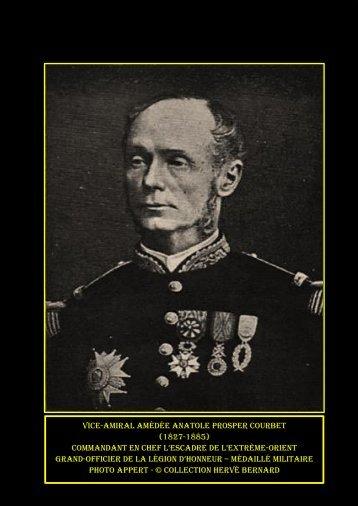 1885. L'amiraL Henri rieunier dans L'escadre de L'extrême-Orient ...