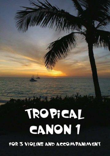 Tropical Canon 1 .