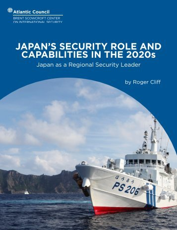 JAPAN'S SECURITY ROLE AND CAPABILITIES IN THE 2020s