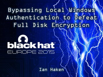 Bypassing Local Windows Authentication to Defeat Full Disk Encryption