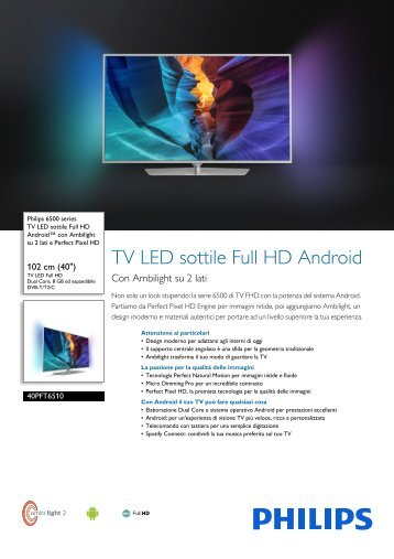 Philips 6500 series TV LED sottile Full HD Android™ - Scheda tecnica - ITA