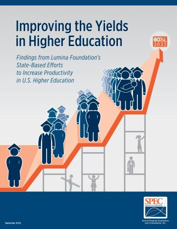 Improving the Yields in Higher Education