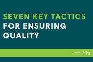 SEVEN KEY TACTICS FOR ENSURING QUALITY