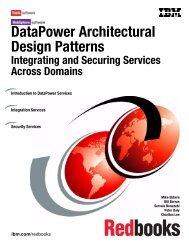 DataPower Architectural Design Patterns ... - IBM Redbooks