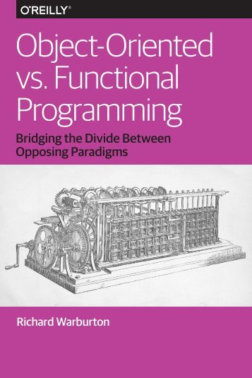 Object-Oriented vs Functional Programming