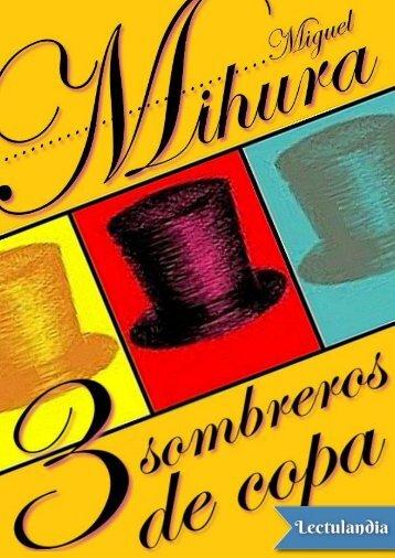 Tres sombreros de copa - Miguel Mihura
