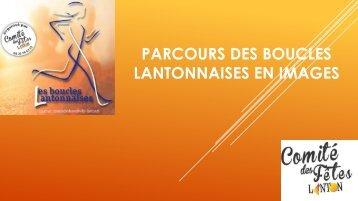 PARCOURS DES BOUCLES LANTONNAISES EN IMAGES