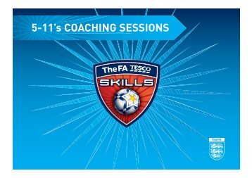 5-11 Year Olds - The FA Tesco Skills